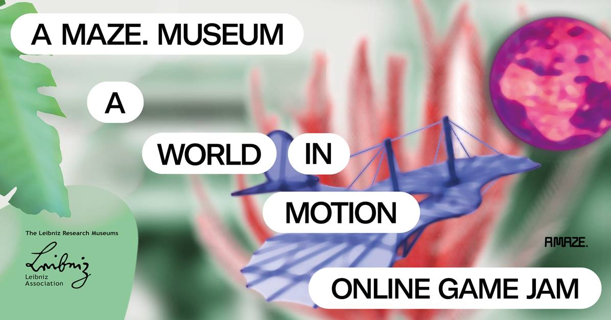 Register now: A MAZE. Museum Online Game Jam
